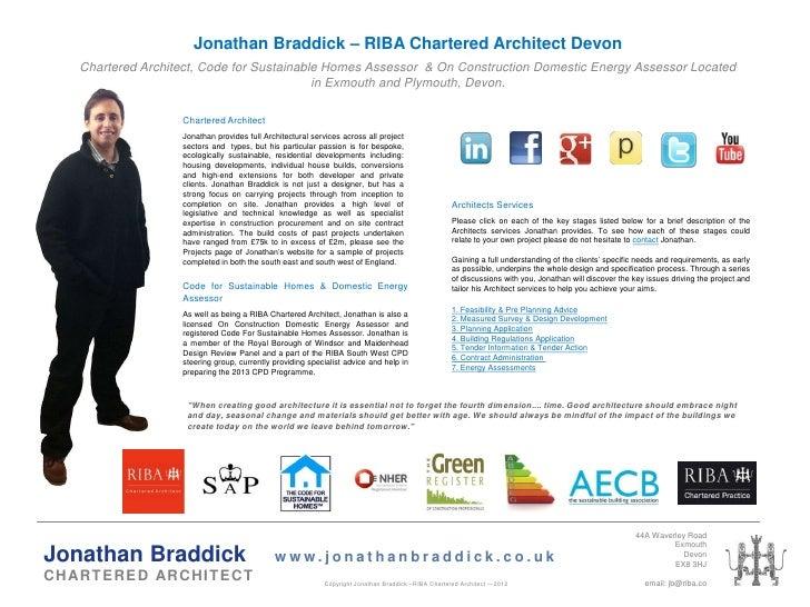 Jonathan Braddick – RIBA Chartered Architect Devon     Chartered Architect, Code for Sustainable Homes Assessor & On Const...