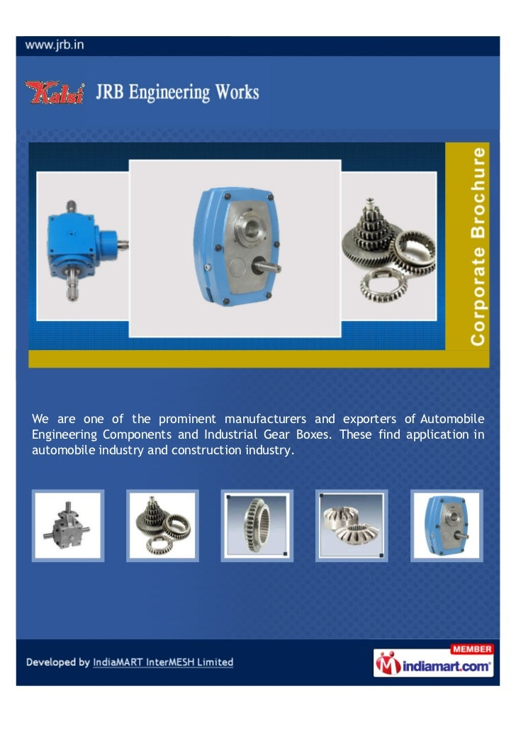 We are one of the prominent manufacturers and exporters of AutomobileEngineering Components and Industrial Gear Boxes. The...