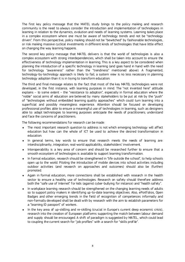 8 The first key policy message that the MATEL study brings to the policy making and research community is the need to alwa...