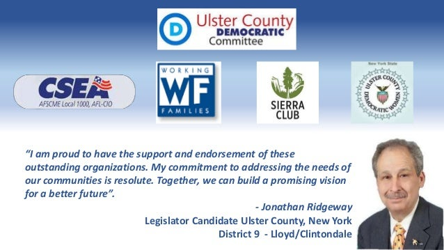 """""""I am proud to have the support and endorsement of these outstanding organizations. My commitment to addressing the needs ..."""