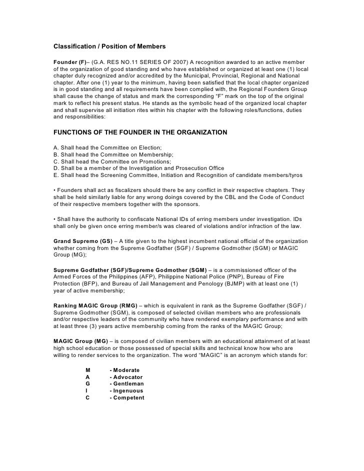 Classification / Position of MembersFounder (F)– (G.A. RES NO.11 SERIES OF 2007) A recognition awarded to an active member...