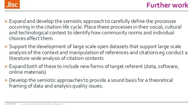 Further work » Expand and develop the semiotic approach to carefully define the processes occurring in the citation life c...