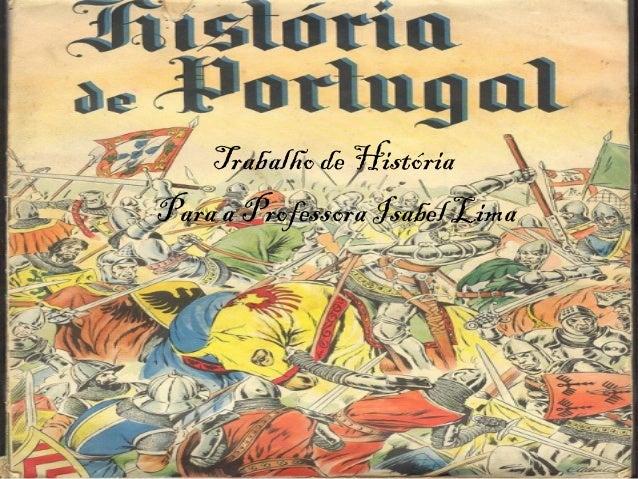 Trabalho de História Para a Professora Isabel Lima