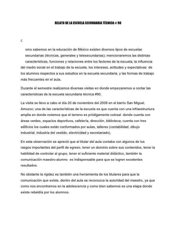 RELATO DE LA ESCUELA SECUNDARIA TÉCNICA # 90     C      omo sabemos en la educación de México existen diversos tipos de es...