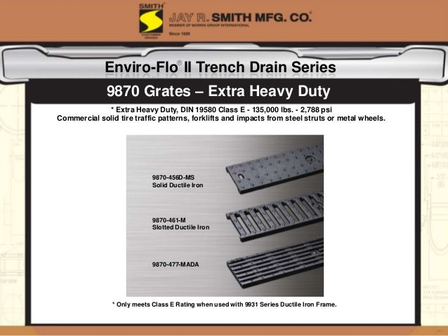 enviro flo ii trench drain series from jay r smith mfg co. Black Bedroom Furniture Sets. Home Design Ideas