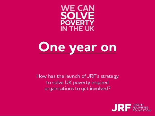 Click to add title Click to add subtitle Click to insert presenter name and/or date One year on How has the launch of JRF'...