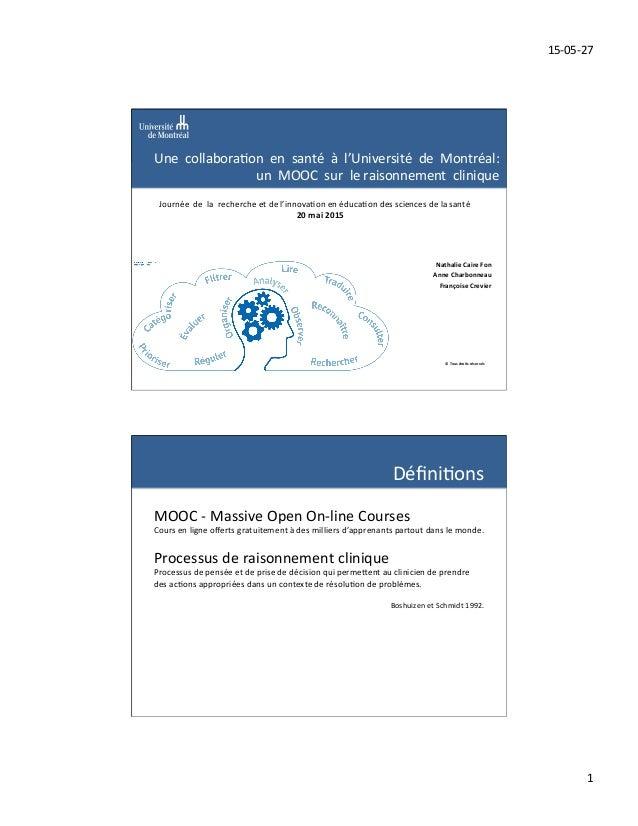 15-‐05-‐27   1   ©  Tous  droits  réservés   Une    collabora1on    en    santé    à    ...