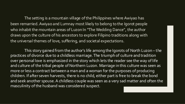 wedding dance plot summary The wedding dance by: amador daguio plot: the story started with a married couple, awiyao and lumnay, who were separating for the reason that they could not have a baby even if they have been married for so long.