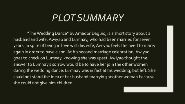 the relationship between awiyao and lumnay in the wedding dance Wedding dance by amador daguio lumnay awiyao madulimay  he wanted lumnay to dance at his wedding for  there will be a.