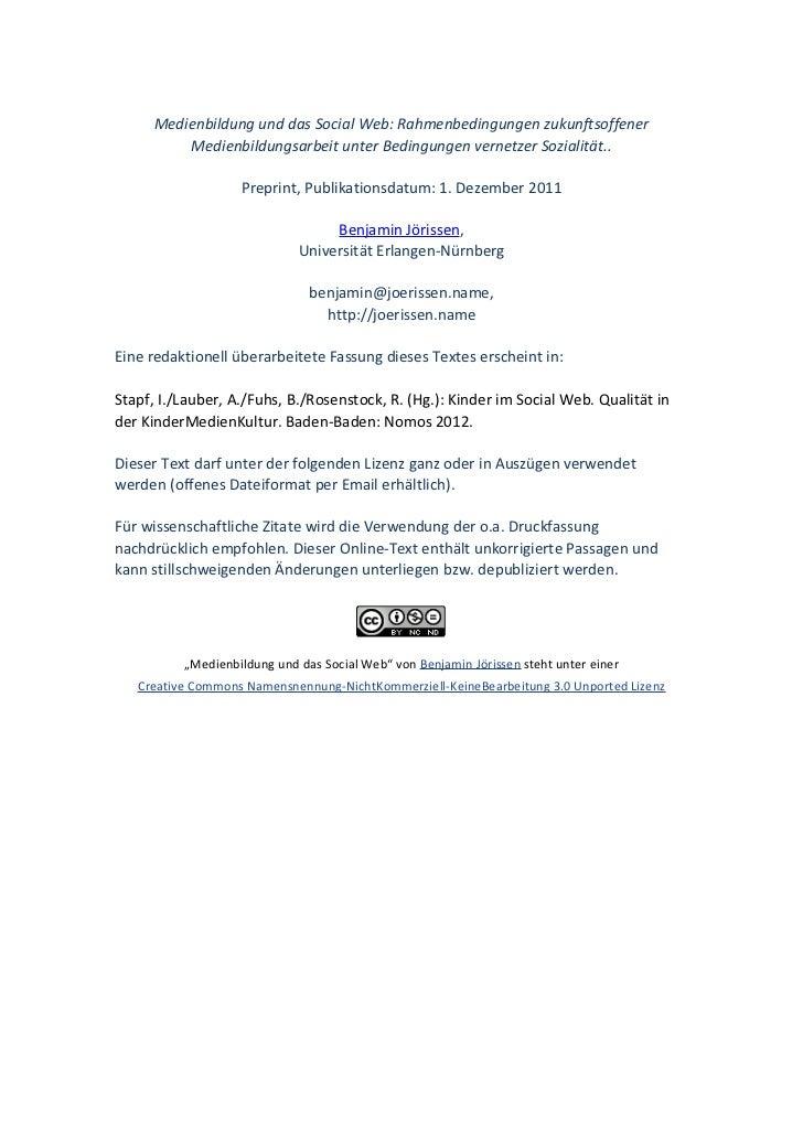 Medienbildung und das Social Web: Rahmenbedingungen zukunftsoffener             Medienbildungsarbeit unter...