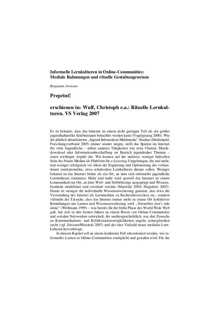 Informelle Lernkulturen in Online-Communities:Mediale Rahmungen und rituelle GestaltungsweisenBenjamin JörissenPreprint!er...