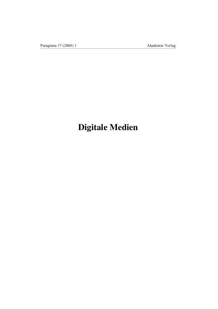 Paragrana 17 (2008) 1                     Akademie Verlag                        Digitale Medien