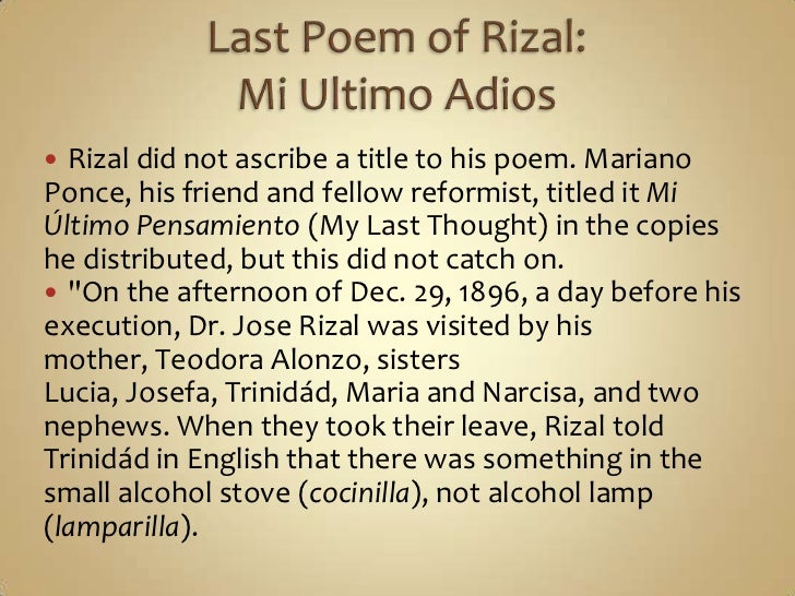 What is your personal reflection or understanding regarding Dr. Jose Rizal's Mi Ultimo Adios?