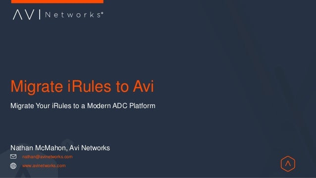 Top 10 F5 iRules to migrate to a modern load balancing platform