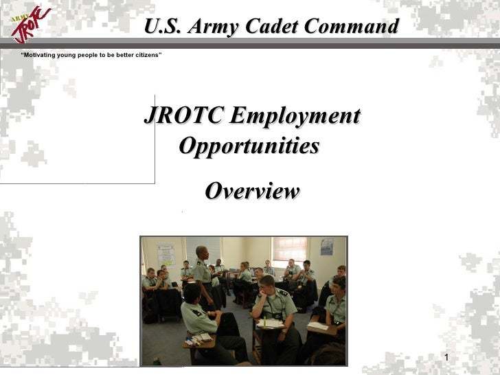 U.S. Army Cadet Command JROTC Employment Opportunities  Overview