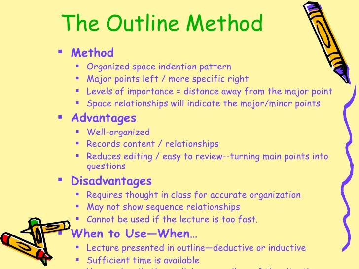 Taking Notes: Outline Method