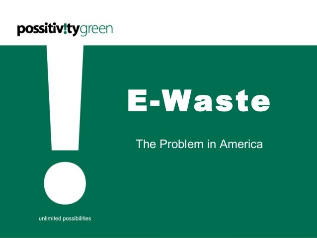 E-Waste The Problem in America