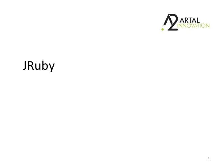 JRuby<br />1<br />