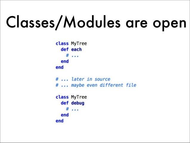 Classes/Modules are open