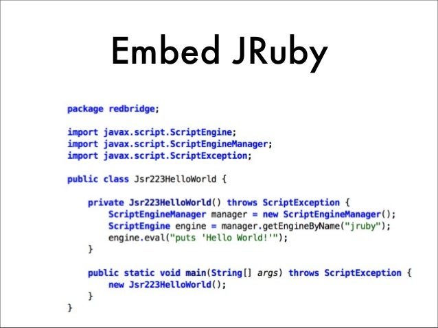 Use Java classes  from JRuby     Demo