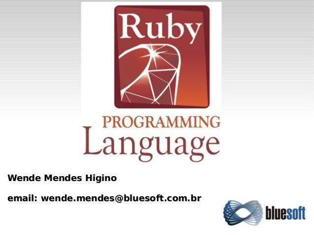 Wende Mendes HiginoWende Mendes Higino email: wende.mendes@bluesoft.com.bremail: wende.mendes@bluesoft.com.br