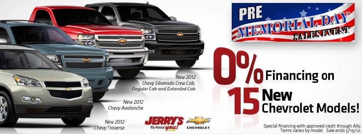 Take Advantage of our Pre-Memorial Day Sales Event with 0% Financing