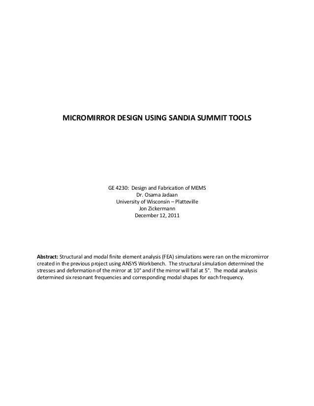 MICROMIRROR DESIGN USING SANDIA SUMMIT TOOLS                              GE 4230: Design and Fabrication of MEMS         ...