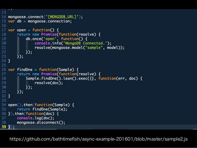 https://github.com/bathtimefish/async-example-201601/blob/master/sample2.js