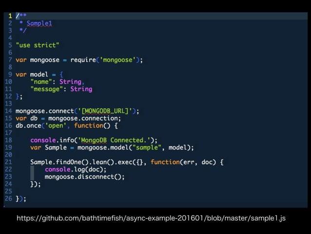 https://github.com/bathtimefish/async-example-201601/blob/master/sample1.js