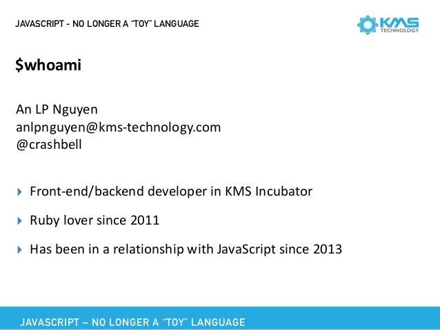 JavaScript - No Longer A Toy Language Slide 3