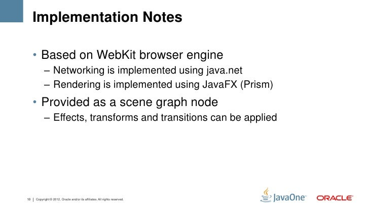 Implementation Notes     • Based on WebKit browser engine           – Networking is implemented using java.net           –...