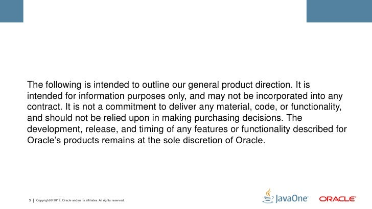 The following is intended to outline our general product direction. It isintended for information purposes only, and may n...