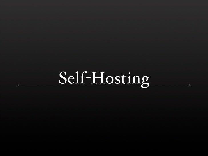 Self-Hosting