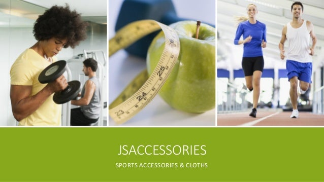 JSACCESSORIES SPORTS ACCESSORIES & CLOTHS