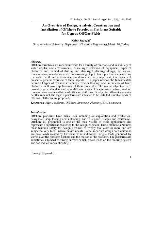 K. Sadeghi, GAU J. Soc. & Appl. Sci., 2(4), 1-16, 2007 1 An Overview of Design, Analysis, Construction and Installation of...