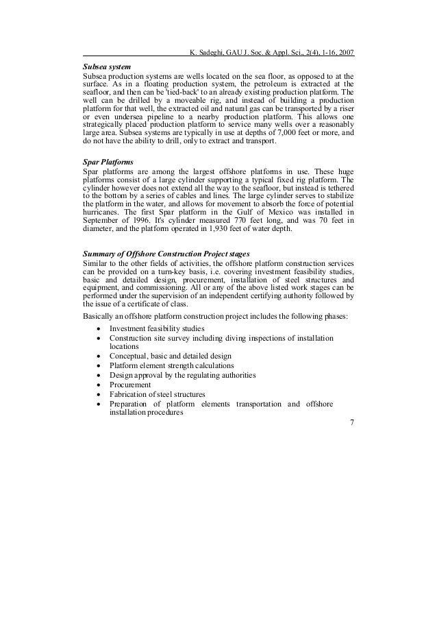 K. Sadeghi, GAU J. Soc. & Appl. Sci., 2(4), 1-16, 2007 7 Subsea system Subsea production systems are wells located on the ...