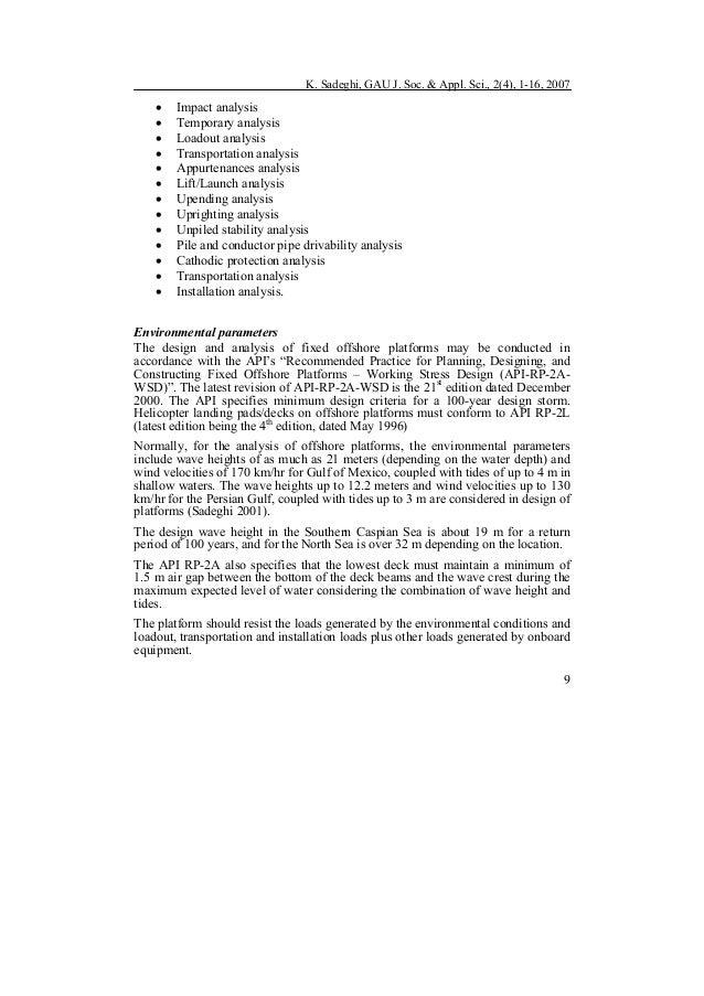 K. Sadeghi, GAU J. Soc. & Appl. Sci., 2(4), 1-16, 2007 9 • Impact analysis • Temporary analysis • Loadout analysis • Trans...