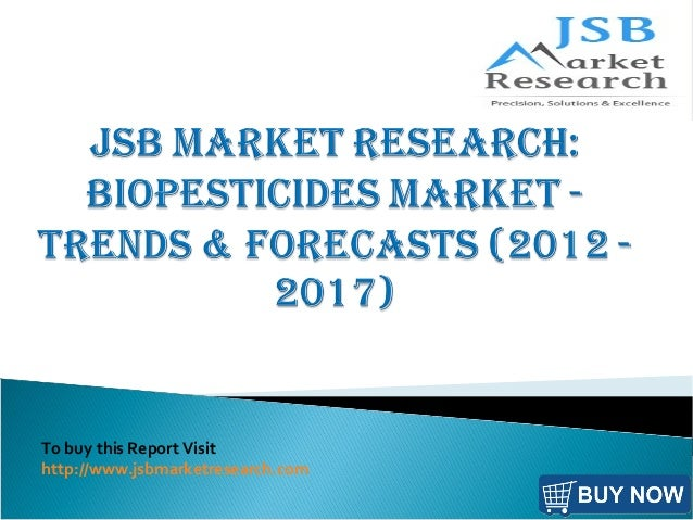 To buy this Report Visit http://www.jsbmarketresearch.com