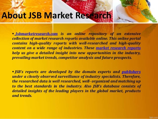 jsb market research consumer trends Global business travelers' airport retail trends, business travelers' air travel   this highlights the key drivers and barriers influencing customer opinion and  5  jsbmarketresearchcom is an online repository of an extensive collection of.