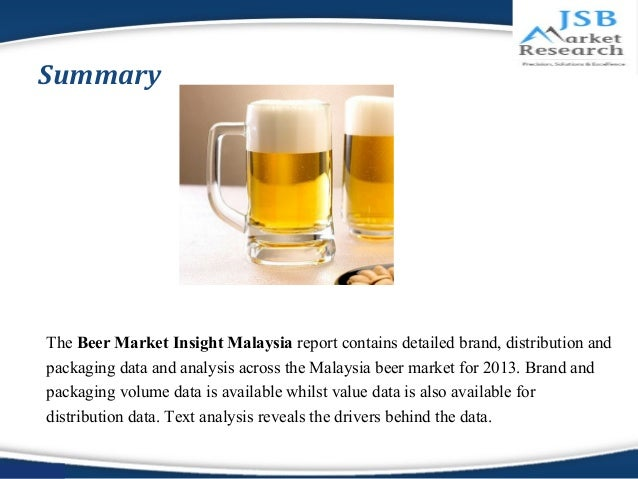 JSB Market Research : Beer Market Insights Malaysia Slide 2