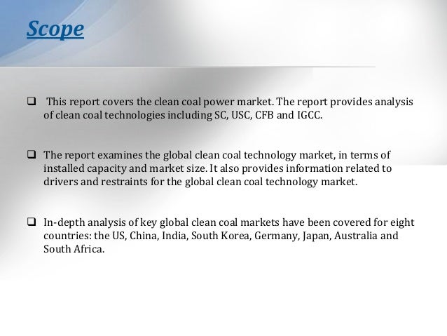 analysis of clean coal technology Clean coal technology market: global market synopsis, growth factors, industry segmentation, regional analysis and competitive analysis 2017 - 2025 description table of contents.