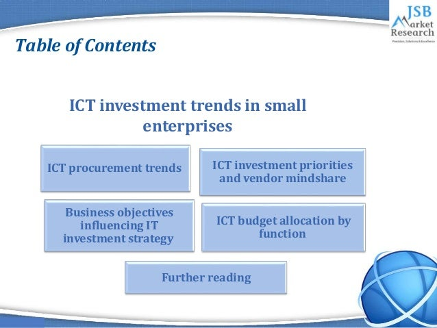 jsb market research ict investment trends Ict investment trends in financial markets presents the findings from a survey of 136 financial market institutions regarding their information and communications technology (ict) investment trends the survey investigates how financial market institutions currently allocate their ict budgets across the core areas of enterprise ict expenditure.