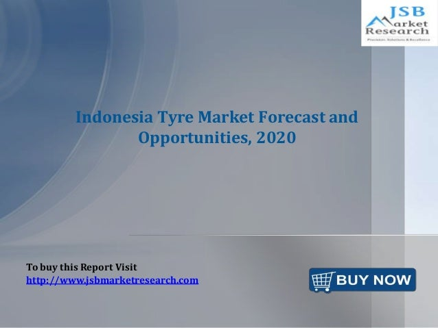 Indonesia Tyre Market Forecast and Opportunities, 2020 To buy this Report Visit http://www.jsbmarketresearch.com