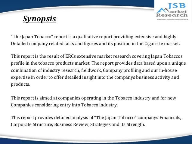 an analysis of japans tobacco company Jt's bca of aa3 indicates credit metrics that reflect the company's dominant position in japan's cigarette market, backed by a favorable and predictable domestic regulatory environment, as well as its growing international presence with strong brand equity  japan tobacco inc: update to credit analysis sep 28, 2018 new york, ny: alacra store.