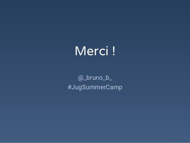Merci ! @_bruno_b_ #JugSummerCamp
