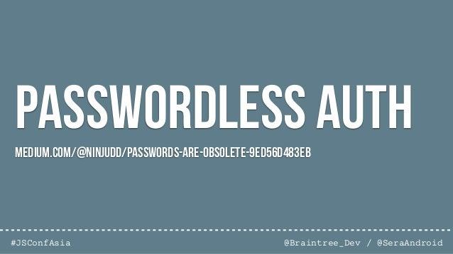 @Braintree_Dev / @SeraAndroid#JSConfAsia Node Securitynodesecurity.io/resources