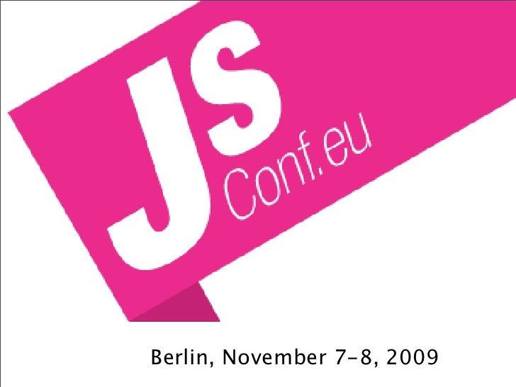 Berlin, November 7-8, 2009