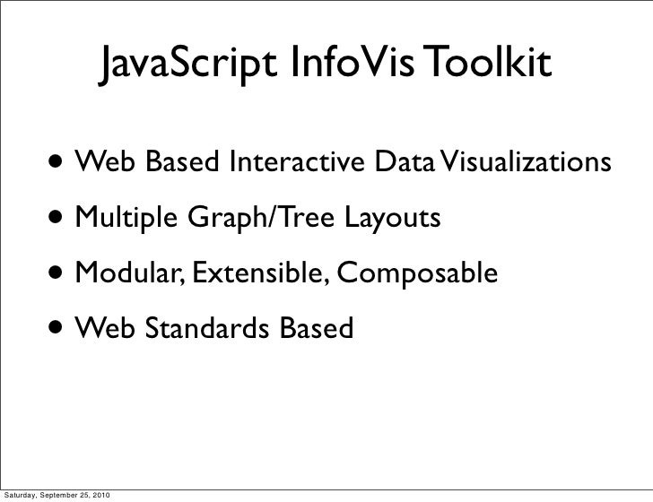 JavaScript InfoVis Toolkit - Create interactive data visualizations for the web Slide 3