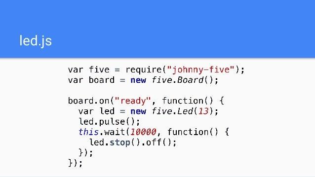 Dando vida ao arduino com javascript