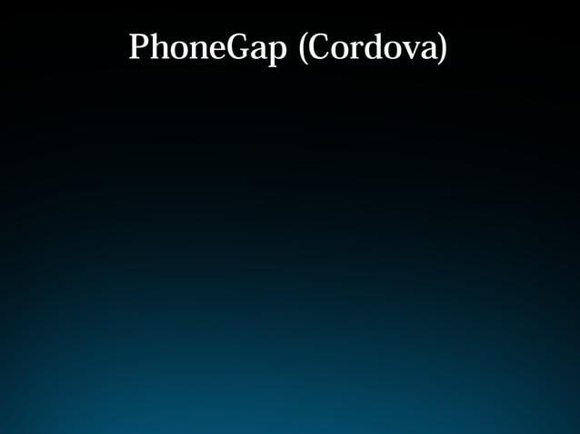 PhoneGap (Cordova)